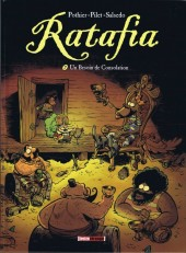 Ratafia -7- Un Besoin de Consolation
