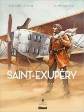Saint-Exupéry (Fernandez) -1- Le seigneur des sables