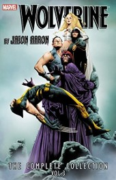 Wolverine By Jason Aaron: The Complete Collection (2013) -INT03- Volume 3