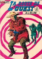 La route de l'Ouest -Rec37- Album n°37 (du n°109 au n°111)
