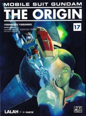 Mobile Suit Gundam - The Origin -17- Lalah - 1re partie