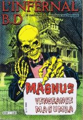 L'infernal B.D -1- Magnus - Vengeance Macumba