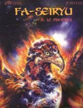 Fa-Seiryu -3- Le phoenix