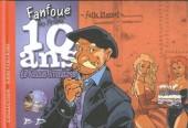Fanfoué des Pnottas (Les aventures de) -HS2- 10 ans de bonnes aventures