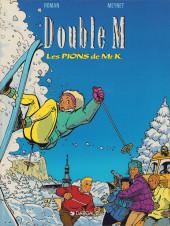 Double M -4- Les Pions de Mr K.