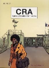 CRA (Centre de Rétention Administrative)