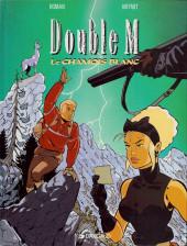 Double M -6- Le chamois blanc