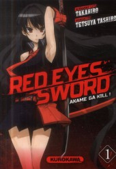 Red eyes sword - Akame ga Kill ! -1- Volume 1