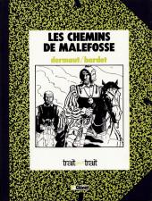 Les chemins de Malefosse -3TT- La Vallée de misère