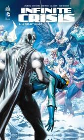 Infinite Crisis (Urban Comics) -1- Le Projet O.M.A.C.