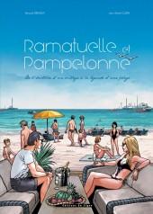 Ramatuelle et Pampelonne - De l'histoire d'un village à la légende d'une plage
