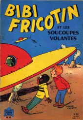 Bibi Fricotin (2e Série - SPE) (Après-Guerre) -45- Bibi Fricotin et les soucoupes volantes
