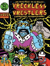 Vreckless Vrestlers -0- Vreckless Vrestlers: Championnat interdimensionnel