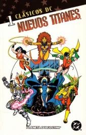 Clásicos DC: Nuevos Titanes -1- Clásicos DC: Nuevos Titanes Nº 01
