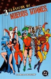 Clásicos DC: Nuevos Titanes -3- Clásicos DC: Nuevos Titanes Nº 03