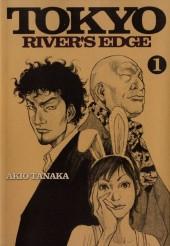 Tokyo River's Edge -1- Volume 1