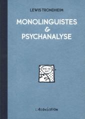 Monolinguistes & Psychanalyse - Tome INT