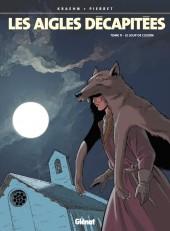 Les aigles décapitées -11a- Le Loup de Cuzion