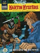 Mustang (Semic) -293- Martin mystère : la fontaine de jouvence