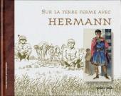 (AUT) Hermann -4- Sur la terre ferme avec Hermann
