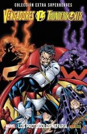 Colección Extra Superhéroes - Los Vengadores vs Thunderbolts -1- Los Protocolos Nefaria