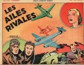 Les aventures héroïques (Collection) - Les Ailes rivales - Récit complet inédit