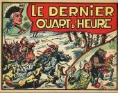 Les aventures héroïques (Collection) - Le Dernier Quart d'heure