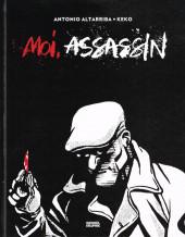 Trilogie du Moi -1- Moi, assassin