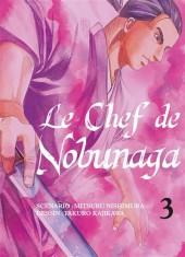 Le chef de Nobunaga -3- Tome 3