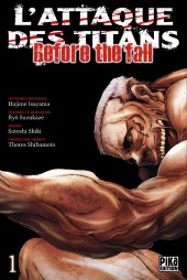 L'attaque des Titans - Before The Fall -1- Tome 1