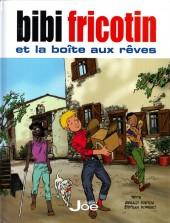 Bibi Fricotin (Éditions Joe) - Bibi Fricotin et la boîte aux rêves