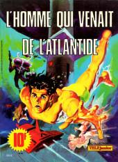 Télé Junior (Collection) - L'homme qui venait de l'Atlantide