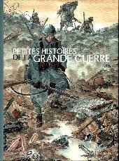 Petites histoires de la grande guerre - Petites histoires de la Grande Guerre
