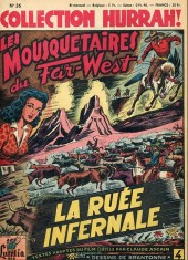 Hurrah! (Collection) -36- La Ruée infernale (Les Mousquetaires du Far-West)
