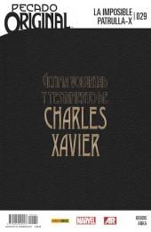 La imposible Patrulla-X -29- Pecado Original: El Testamento de Charles Xavier