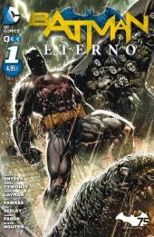 Batman Eterno -1- Batman Eterno núm. 01