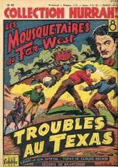 Hurrah! (Collection) -47- Troubles au texas (les mousquetaires de far-west)