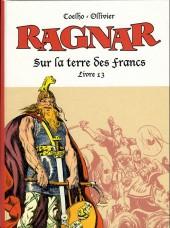 Ragnar -13- Sur la terre des francs - Livre 13