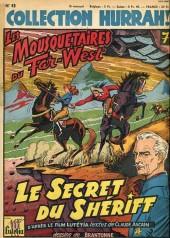Hurrah! (Collection) -43- Le Secret du Shériff - Les Mousquetaires du Far-West