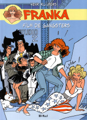 Franka (BD Must) -10- Film de gangsters