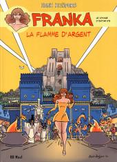 Franka (BD Must) -21- La Flamme d'argent (Le Voyage d'Ishtar n°3)
