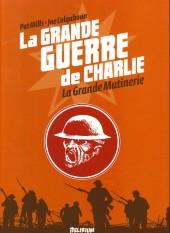 La grande Guerre de Charlie -7- La Grande Mutinerie