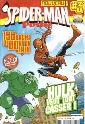 Spider-Man - Poche -3- Hulk veut tout casser