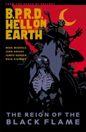 B.P.R.D. Hell on Earth (2010) -INT09- The Reign of the Black Flame