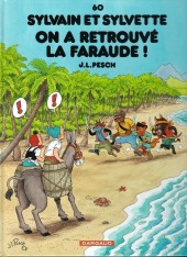 Sylvain et Sylvette -60- On a retrouvé la faraude !