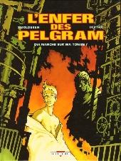 L'enfer des Pelgram -1- Qui marche sur ma tombe