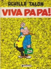 Achille Talon -20a81- Viva Papa !