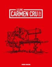 Carmen Cru -INT01- Intégrale volume 1