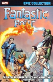 Fantastic Four Epic Collection (2014) -INT01- The World's Greatest Comics Magazine