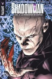 Shadowman -2- La Vengeance de Darque